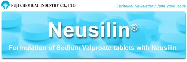Neusilin Formulation of Sodium Valproate Tablets with Neusilin